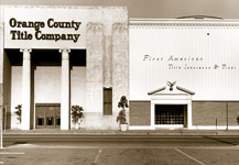 Orange County Title Offices Transition to First American Title in the early 1960s